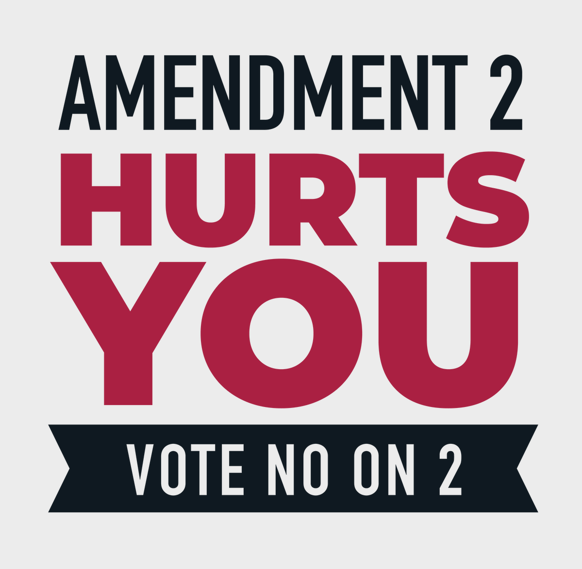 Amendment 2 Hurts You